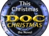 Doc Christmas… a Whole New World of Trains at Christmas!