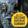 New York Transit Museum exhibit: Next Stop: Second Avenue Subway