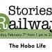 RMEO's Stories from the Railway: 'The Hobo Life'