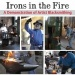 Irons in the Fire: A Demonstration of Artist Blacksmithing