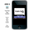 Train Talk App Now Available for i OS 5